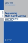 Engineering Multi-Agent Systems: 7th International Workshop, Emas 2019, Montreal, Qc, Canada, May 13-14, 2019, Revised Selected Papers Cover Image