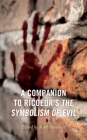 A Companion to Ricoeur's the Symbolism of Evil Cover Image