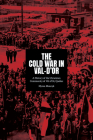 The Cold War in Val-d'Or: A History of the Ukrainian Community in Val-d'Or, Quebec Cover Image