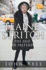 Elaine Stritch: The End of Pretend Cover Image