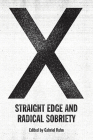 X: Straight Edge and Radical Sobriety Cover Image