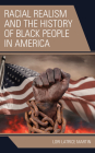 Racial Realism and the History of Black People in America Cover Image