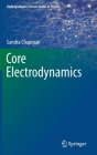 Core Electrodynamics (Undergraduate Lecture Notes in Physics) Cover Image