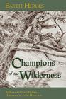 Earth Heroes: Champions of the Wilderness Cover Image