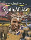Cultural Traditions in South Africa (Cultural Traditions in My World) Cover Image
