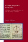 Christ Came Forth from India: Georgian Astrological Texts of the 17th, 18th and 19th Centuries Cover Image