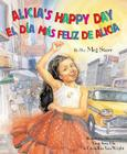 Alicia's Happy Day / El Dia Mas Feliz de Alicia Cover Image