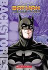 Batman: Gotham City's Guardian (Backstories) Cover Image