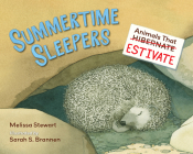 Summertime Sleepers: Animals That Estivate Cover Image
