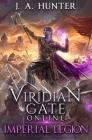 Viridian Gate Online: Imperial Legion: A litRPG Adventure Cover Image