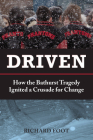Driven: How the Bathurst Tragedy Ignited a Crusade for Change Cover Image