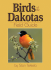 Birds of Dakotas Field Guide (Bird Identification Guides) Cover Image