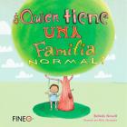 ¿Quién tiene una familia normal? Cover Image