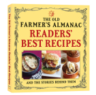 The Old Farmer's Almanac Readers' Best Recipes: and the Stories Behind Them Cover Image