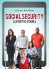 Social Security Behind the Scenes Cover Image
