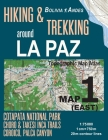Hiking & Trekking around La Paz Map 1 (East) Cotapata National Park, Choro & Takesi Inca Trails, Coroico, Palca Canyon Bolivia Andes Topographic Map A Cover Image
