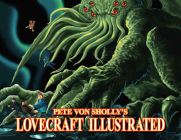 Pete Von Sholly's Lovecraft Illustrated Cover Image