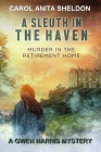 A Sleuth in the Haven (Gwen Harris Mystery #2) Cover Image