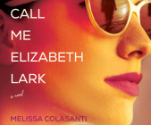 Call Me Elizabeth Lark Cover Image