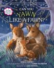 Can You Yawn Like a Fawn?: A Help Your Child to Sleep Book Cover Image