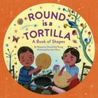 Round Is a Tortilla: A Book of Shapes Cover Image
