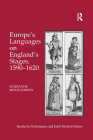 Europe's Languages on England's Stages, 1590-1620 Cover Image