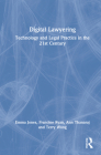 Digital Lawyering: Technology and Legal Practice in the 21st Century Cover Image