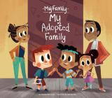 My Adopted Family (My Family Set 2) Cover Image