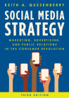 Social Media Strategy: Marketing, Advertising, and Public Relations in the Consumer Revolution, Third Edition Cover Image