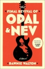 The Final Revival of Opal & Nev Cover Image