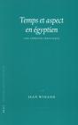 Temps Et Aspect En Égyptien: Une Approche Sémantique Cover Image
