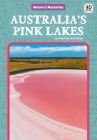 Australia's Pink Lakes (Nature's Mysteries) Cover Image
