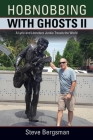 Hobnobbing with Ghosts II: A Lyric and Literature Junkie Travels the World Cover Image