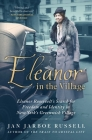 Eleanor in the Village: Eleanor Roosevelt's Search for Freedom and Identity in New York's Greenwich Village Cover Image