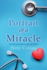 Portrait Of A Miracle: Life with and without sickle cell disease Cover Image
