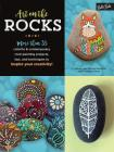 Art on the Rocks: More Than 35 Colorful & Contemporary Rock-Painting Projects, Tips, and Techniques to Inspire Your Creativity! Cover Image