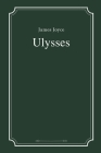 Ulysses by James Joyce Cover Image
