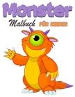 Monster Malbuch für Kinder: Lustiges Monster-Malbuch für Kinder, Jungen und Mädchen, Mein erstes großes Monster-Malbuch, voll mit niedlichen Monst Cover Image