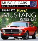 1969-1970 Ford Mustang Boss 429: Muscle Cars in Detail No. 7 Cover Image