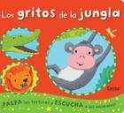 Los gritos de la jungla (Los sonidos de los animales) Cover Image