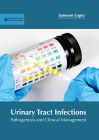 Urinary Tract Infections: Pathogenesis and Clinical Management Cover Image