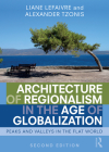 Architecture of Regionalism in the Age of Globalization: Peaks and Valleys in the Flat World Cover Image