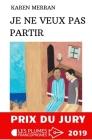 Je Ne Veux Pas Partir: Roman Cover Image