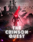 The Crimson Quest: A LitRPG Adventure Cover Image