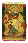 Ecumenical Jihad: Ecumenism and the Culture War Cover Image