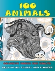 Coloring Books for Adults Relaxation Animal and Flowers - 100 Animals Cover Image