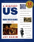 A History of Us: Making Thirteen Colonies: 1600-1740 a History of Us Book Two Cover Image
