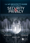 The IoT Architect's Guide to Attainable Security and Privacy Cover Image