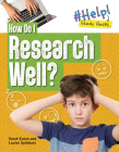 How Do I Research Well? Cover Image