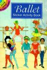Ballet Sticker Activity Book (Dover Little Activity Books) Cover Image